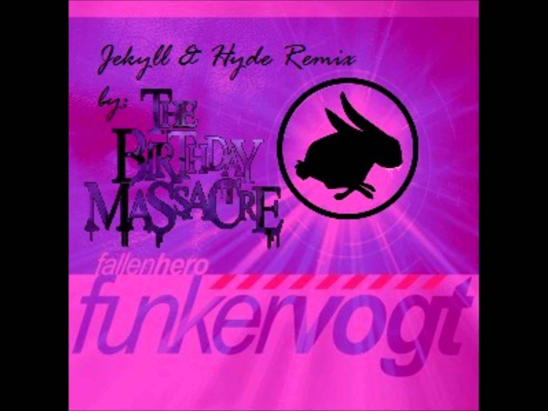 Funker Vogt - Fallen Hero (Jekyll & Hyde Remix by The Birthday Massacre)