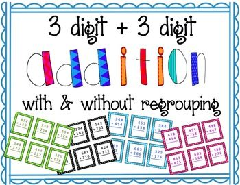 3 Digit Addition with and without Regrouping (free) | Third Grade ...