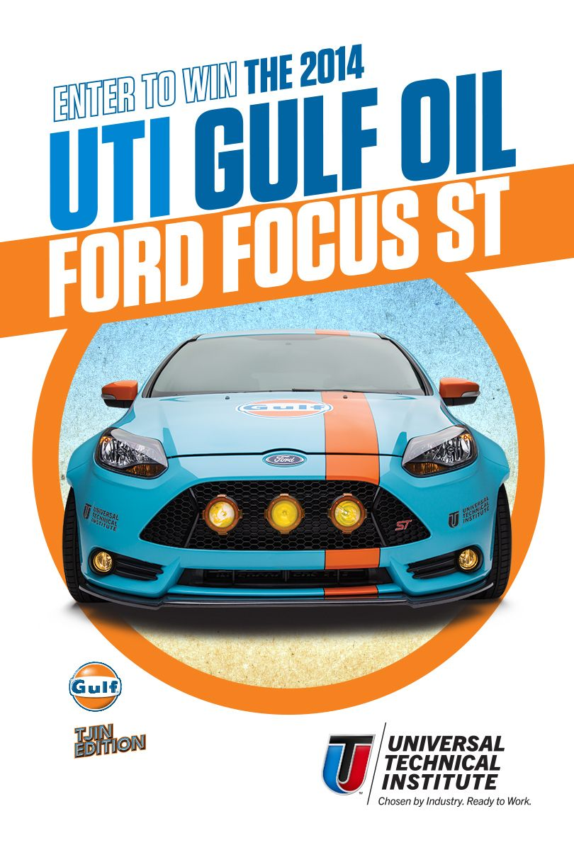 Enter To Win A Gulf Oil Ford Focus St Go To Www Uti Edu Focus