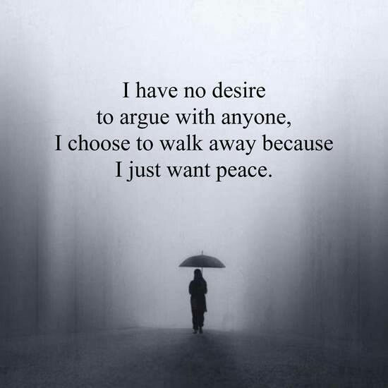 Pin By Amy Richardson On Sexii Walk Away Quotes Had Enough Quotes Argument Quotes