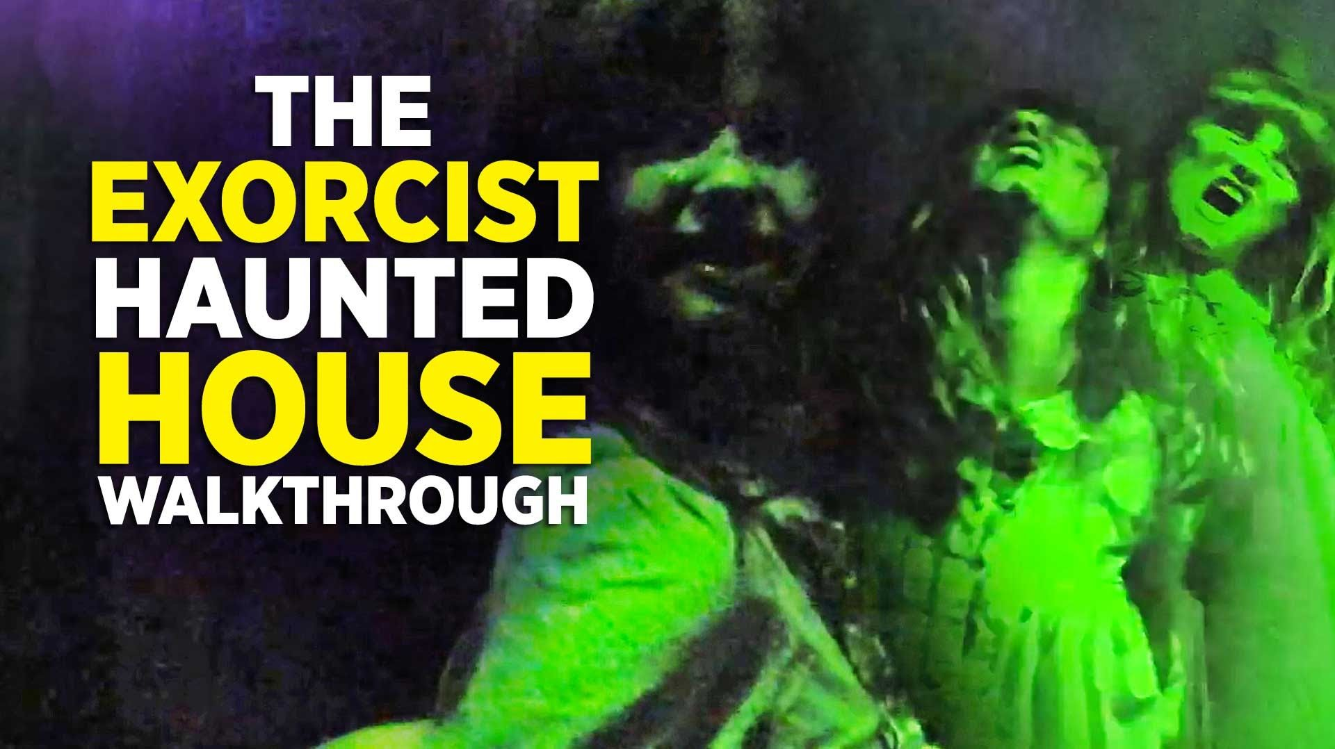 the exorcist haunted house walkthrough at halloween horror nights