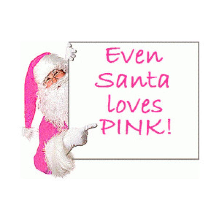 Even Santa loves Pink ! | Live in pink vision | Pinterest