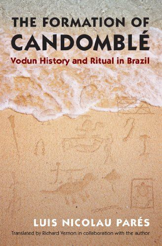 The Formation of Candomblé: Vodun History and Ritual in Brazil (Latin America in Translation/en Traducción/em Tradução) by Luis Nicolau Parés http://www.amazon.com/dp/1469610922/ref=cm_sw_r_pi_dp_Jzsrvb080N5DK