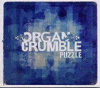 """ORGAN CRUMBLE : """"Puzzle"""" ( MuST ReCorD / SocaDisc ) personnel: Renaud Dechezleprêtre : orgue Hammond, Fender rhodes / Franck Sanchez : guitare / Greg Martin : basse / David Gerbi : batterie, percussions /+/ Kaloo Le Noan : congas additionnels sur Schnurf et On seven legs http://www.organcrumble.com/"""
