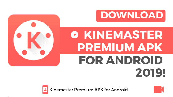 Download Kinemaster MOD APK Pro Video Editor 100