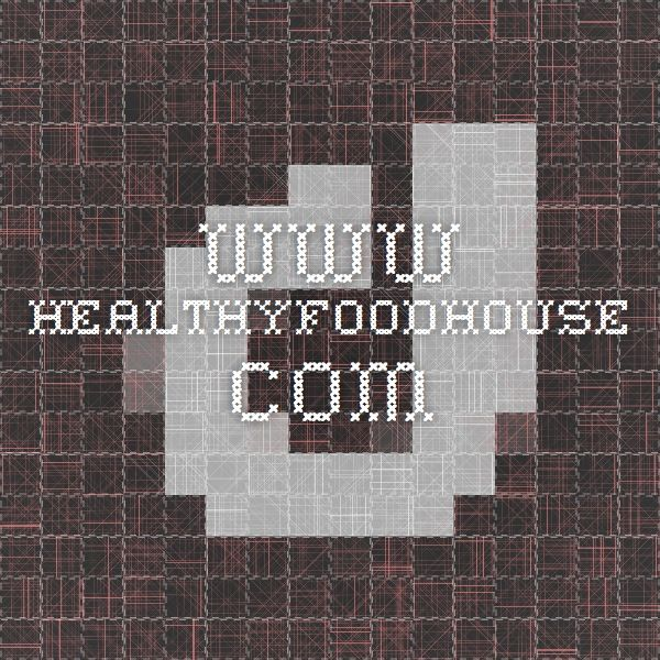 www.healthyfoodhouse.com