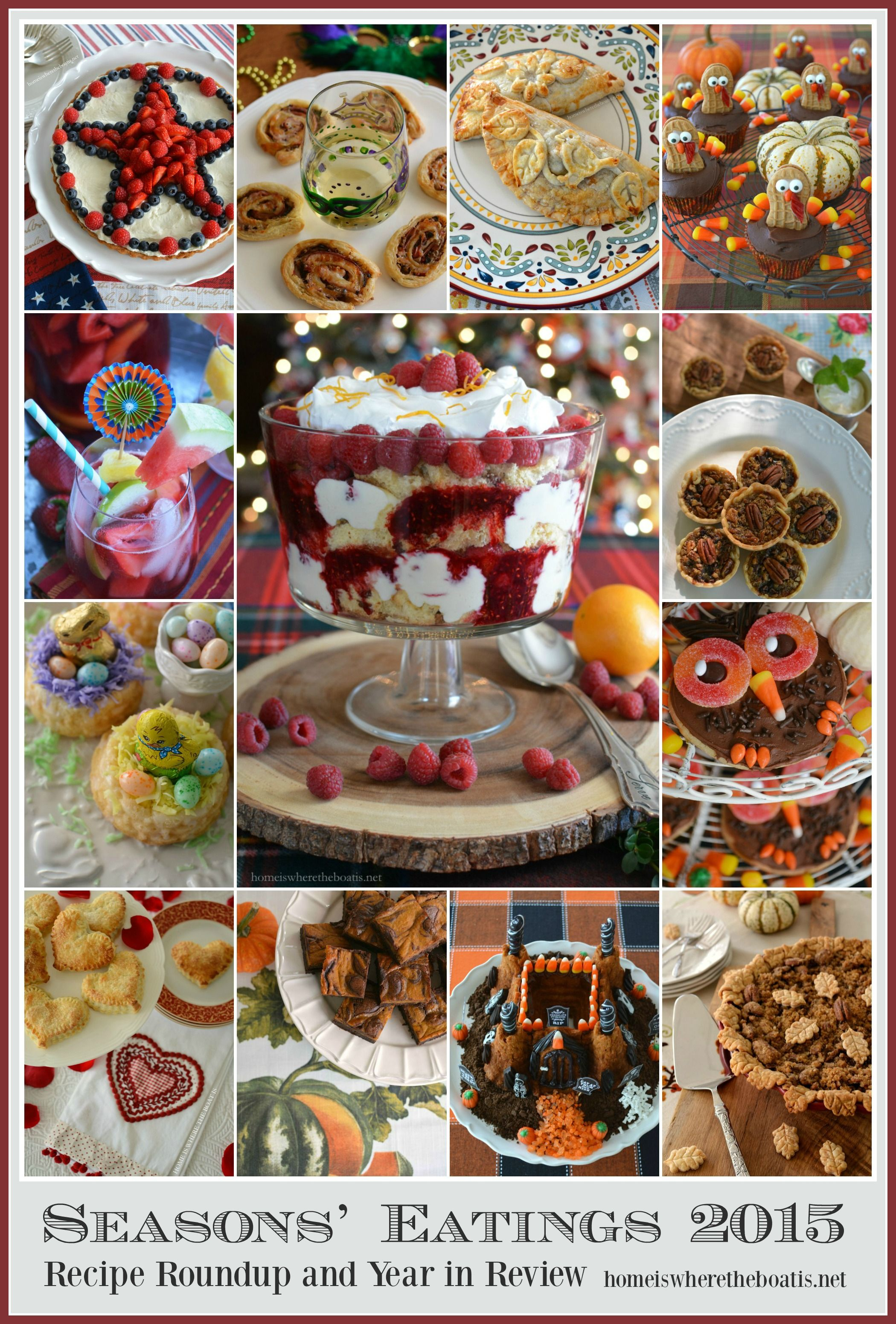 Season's Eatings 2015: Roundup and year in review with recipes for the seasons and holidays   homeiswheretheboatis.net