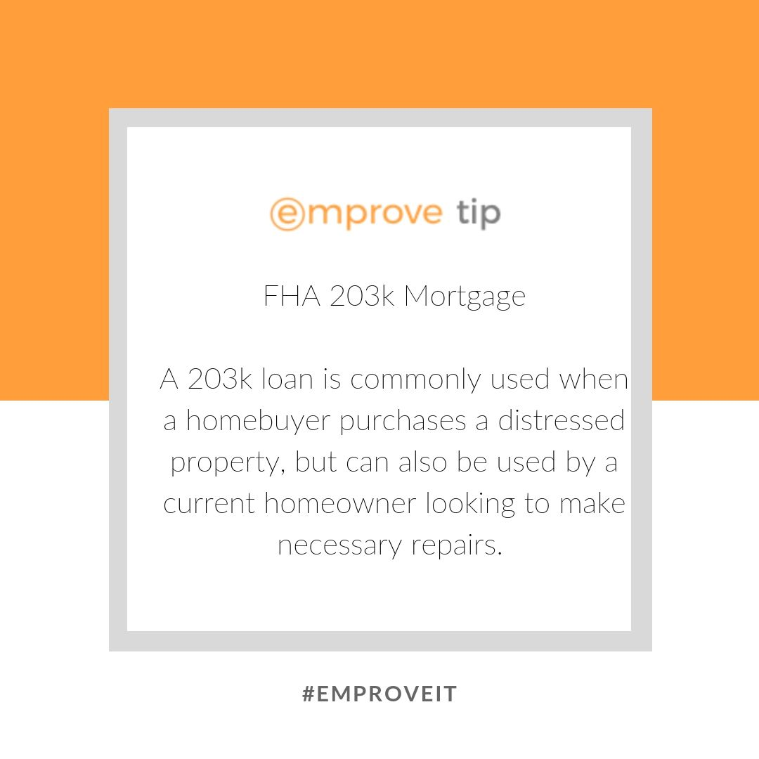 A 203k Is Commonly Used When A Homebuyer Purchases A