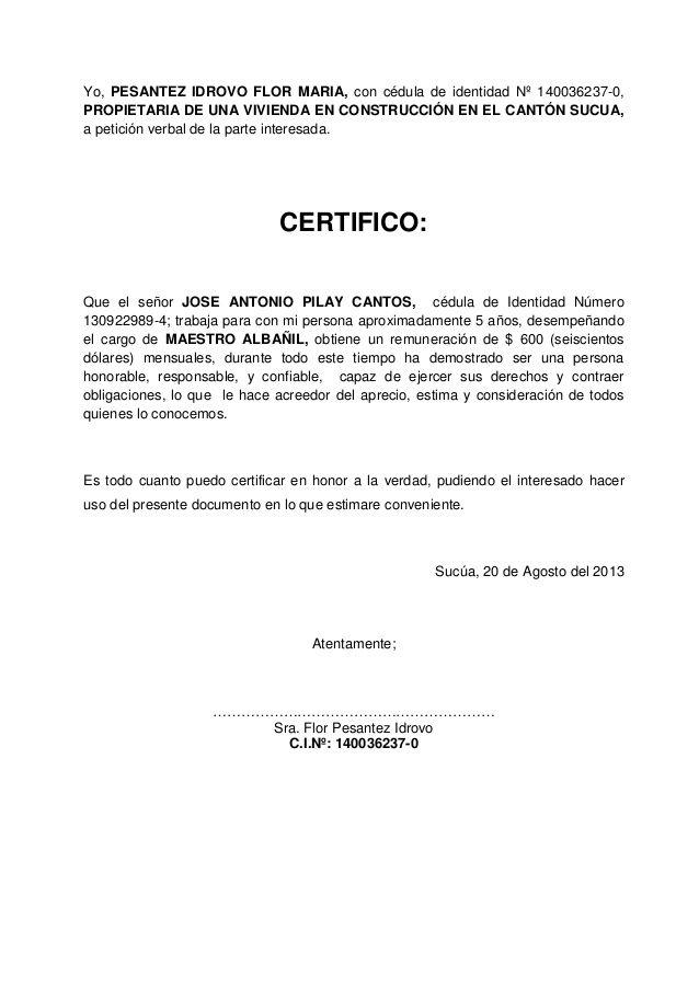 Yo Pesantez Idrovo Flor Maria Con Cédula De Identidad Nº 140036237 0 Propietaria De Una Vivienda Cartas De Recomendacion Carta De Referencia Carta Laboral