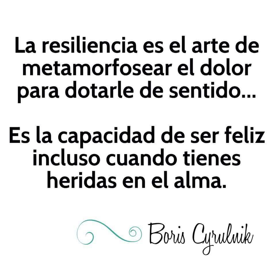 Resiliencia Aaa Dichos Y Frases Frases De La Vida Y