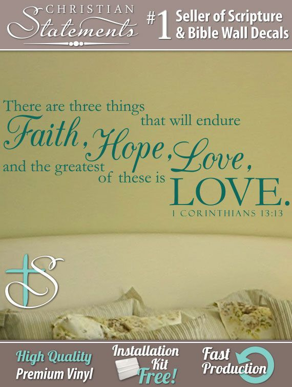 Faith Hope and Love 1 Corinthians 1313 Wall by ChristianStatements ...