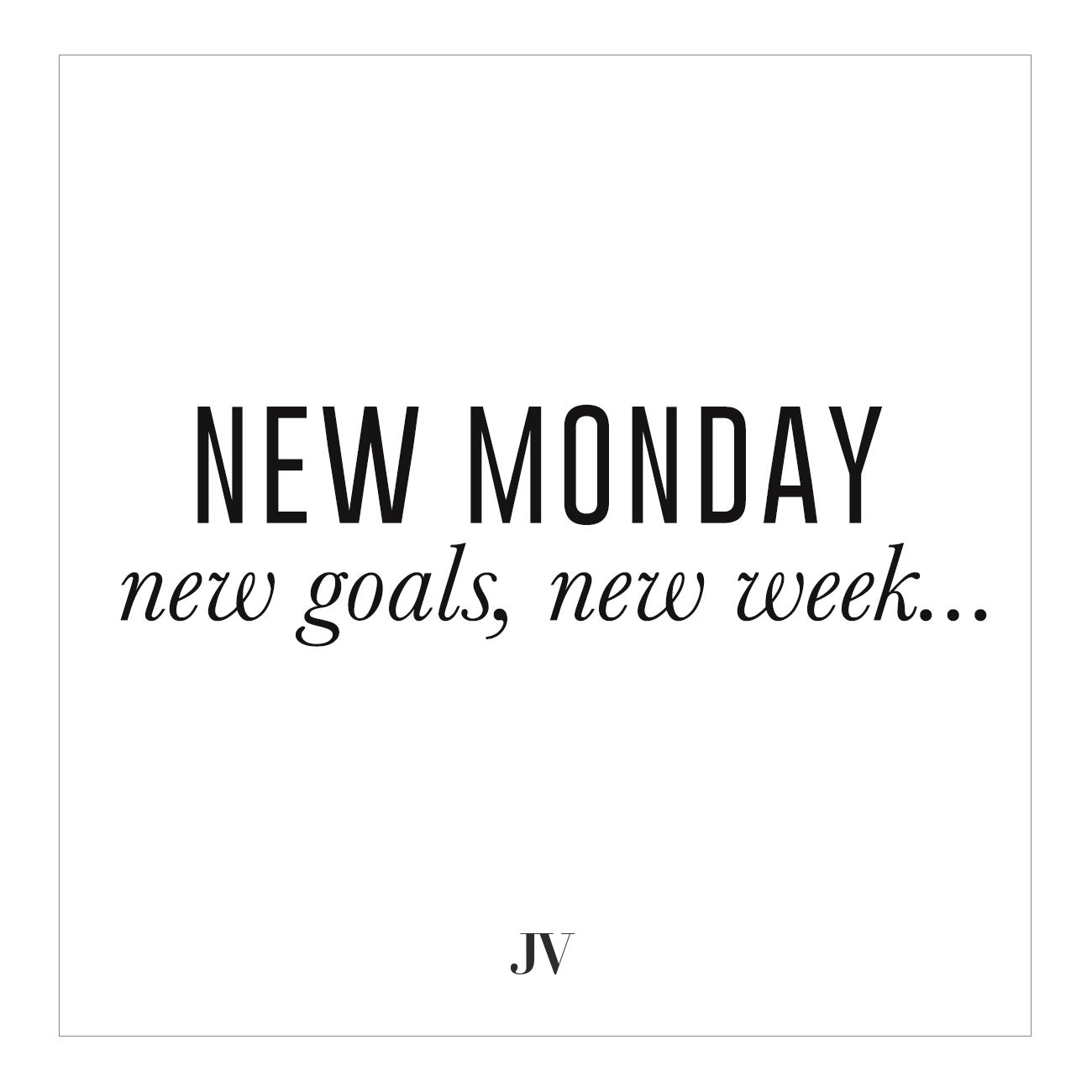 Week Quotes Josh V  New Monday New Goals New Week  Quote  Days Of The Week