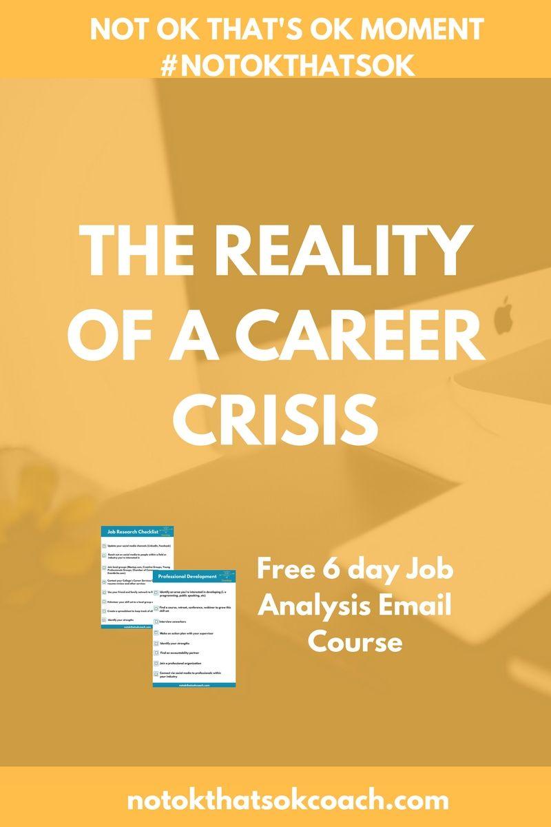 The Reality Of A Career Crisis  Job Analysis