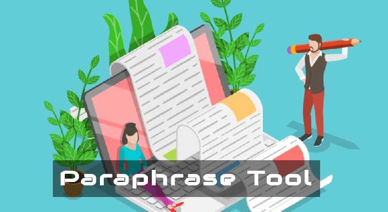 Paraphrase Tool To Speed Up Your Writing Skill In 2020 English Paraphraser Onloine