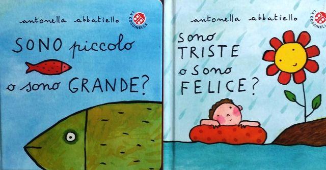 Due nuovi libri di Antonella Abbatiello dedicati ai più piccoli, per imparare con il sorriso che ogni emozione o valutazione può essere relativa