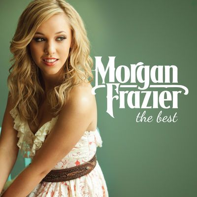 Morgan Frazier-The Best-2015-C4