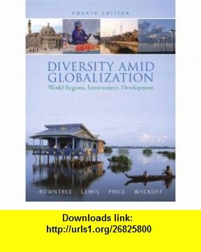 Diversity amid globalization world regions environment development diversity amid globalization world regions environment development value package includes mapping workbook for fandeluxe Image collections