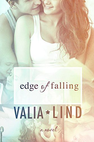 **FREE AT POSTING**  Edge of Falling by Valia Lind, http://www.amazon.com/dp/B00MO7CLI6/?tag=fameforever-20