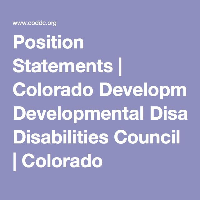 Position Statements | Colorado Developmental Disabilities Council | Colorado Disability Advocacy