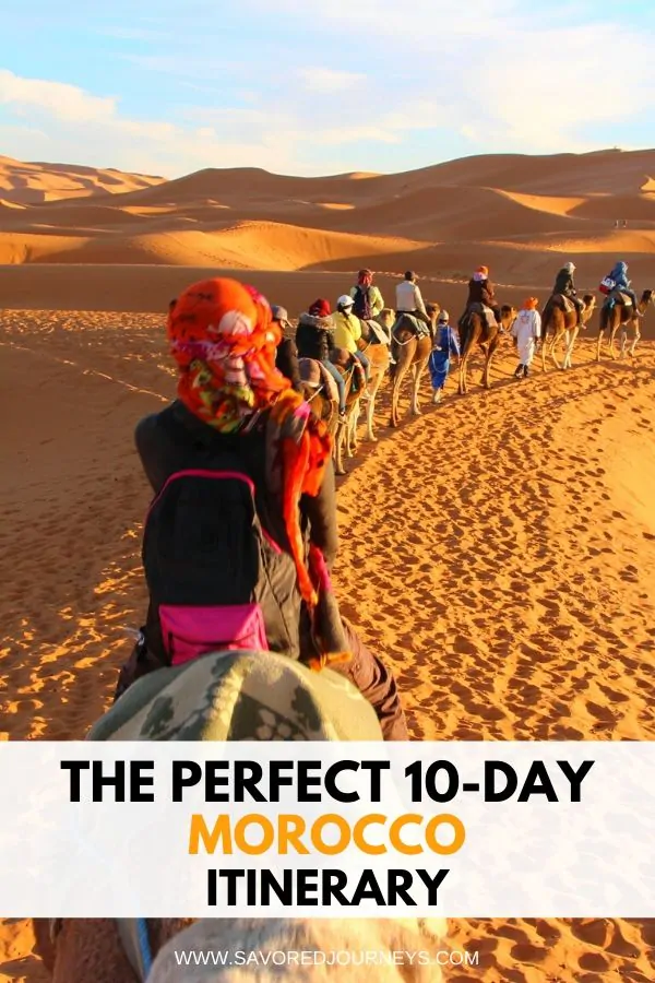 The Perfect 10-Day Morocco Itinerary