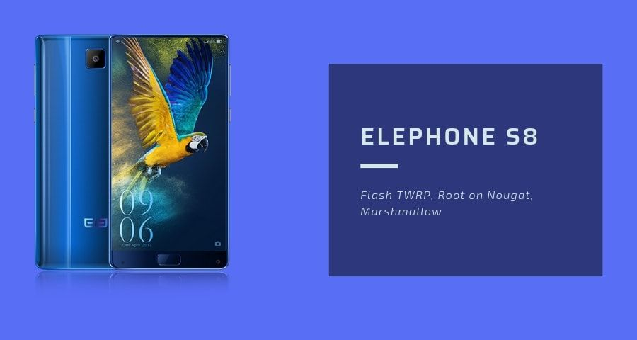 Root Elephone S8 and How to Install TWRP Recovery with Sp Flash Tool