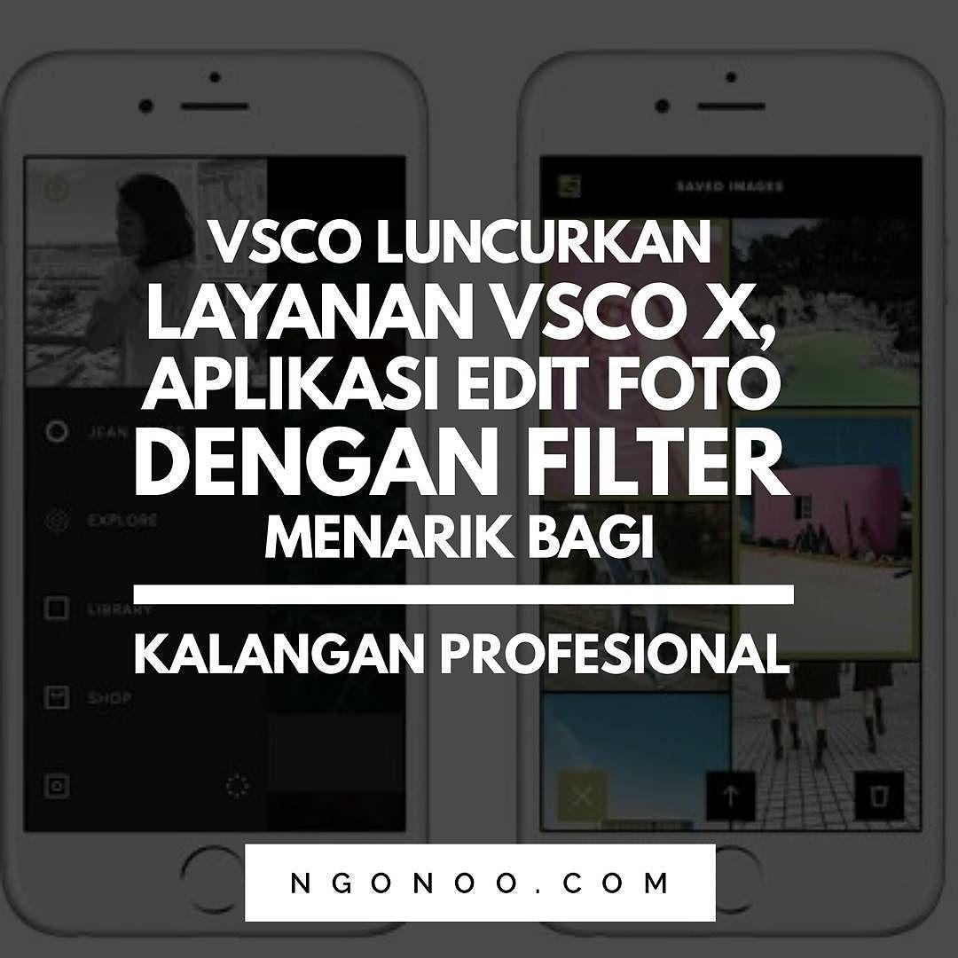 VSCO aplikasi edit foto yang cukup
