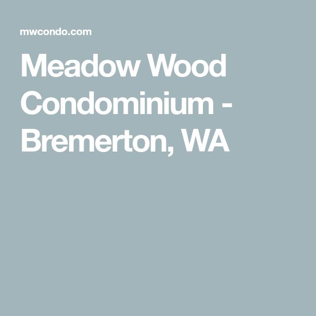 Meadow Wood Condominium Bremerton Wa Meadow Woods