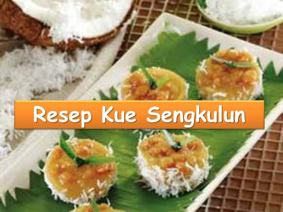 Cara Membuat Kue Sengkulun Resep Kuliner Nusantara Youtube Resep Kue Resep Kue