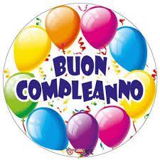 Risultati Immagini Per Buon Compleanno Birthday Greetings