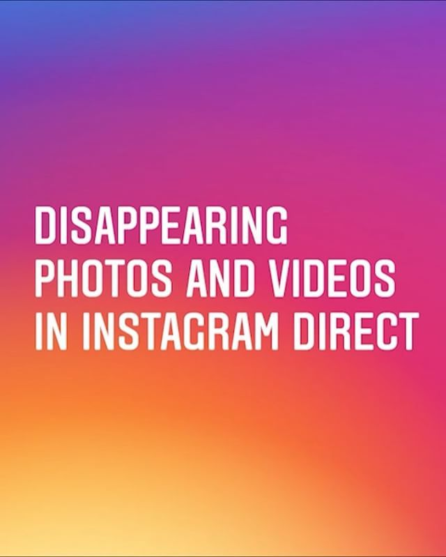 """#Instagram is introducing new features: """"#live video on Instagram Stories"""" and """"#disappearing photos and videos for groups and friends in Instagram Direct""""."""