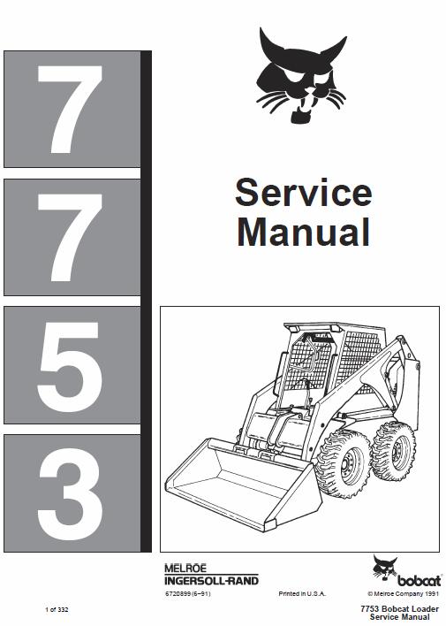 Bobcat 7753 Skid Steer Loader Service Manual Manual Operation And Maintenance Repair Manuals