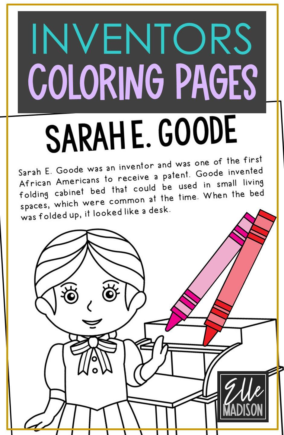 Sarah E Goode Inventors Stem Steam Coloring Book Pages Posters For Kids Elementary Science Cra History Interactive Notebook Coloring Pages Distance Learning