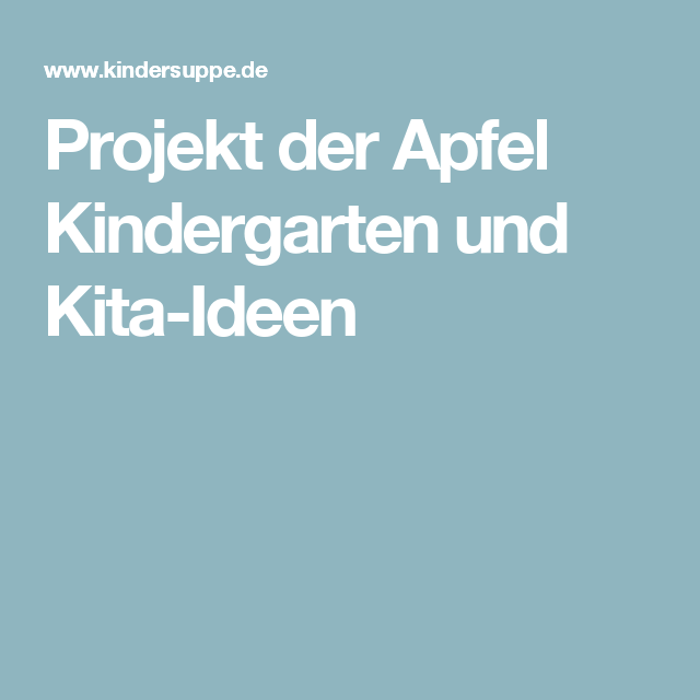 projekt der apfel kindergarten und kita ideen erzieherin. Black Bedroom Furniture Sets. Home Design Ideas