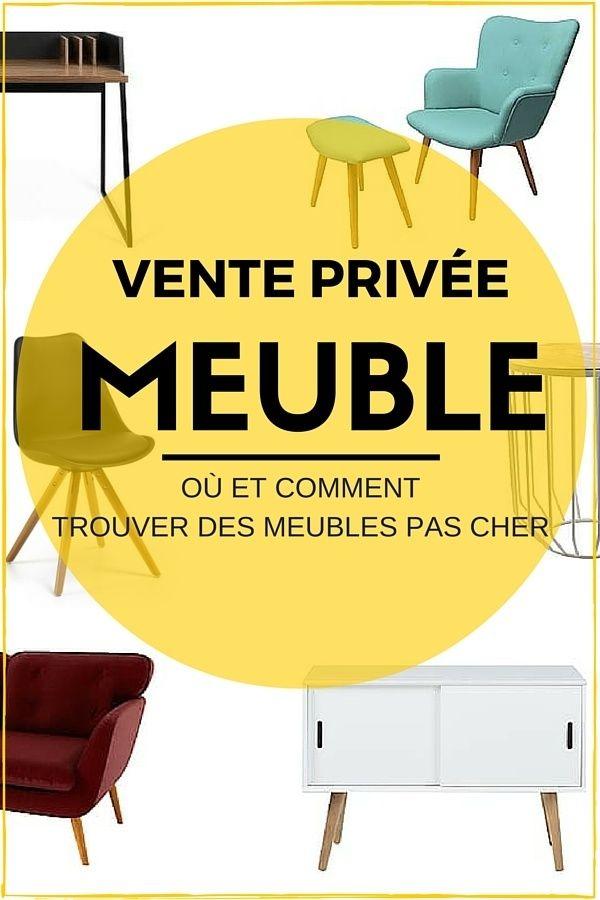 Ventes Privees Meubles Deco 10 Sites A Connaitre En 2020 Meuble Pas Cher Mobilier De Salon Meuble Deco