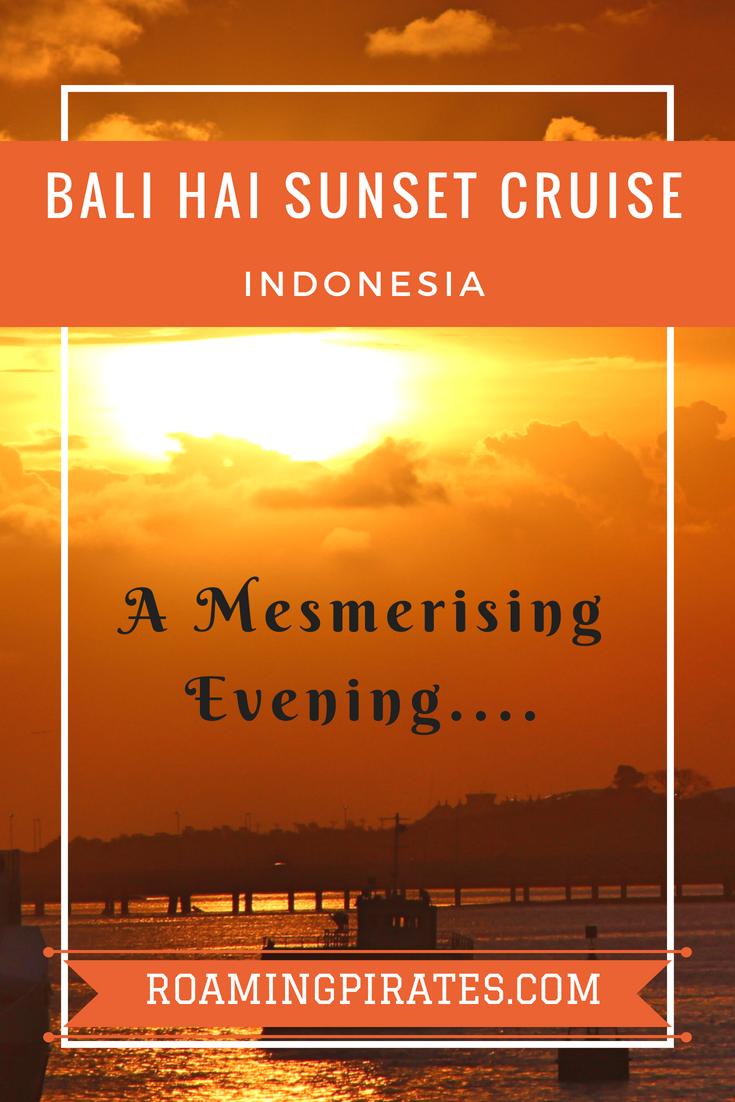 Bali Hai Sunset Cruise A Mesmerising Evening And Hypnotic Sunset Followed By Sumptuous Dinner Live Performance Sunset Cruise Cruise Travel Destinations Asia