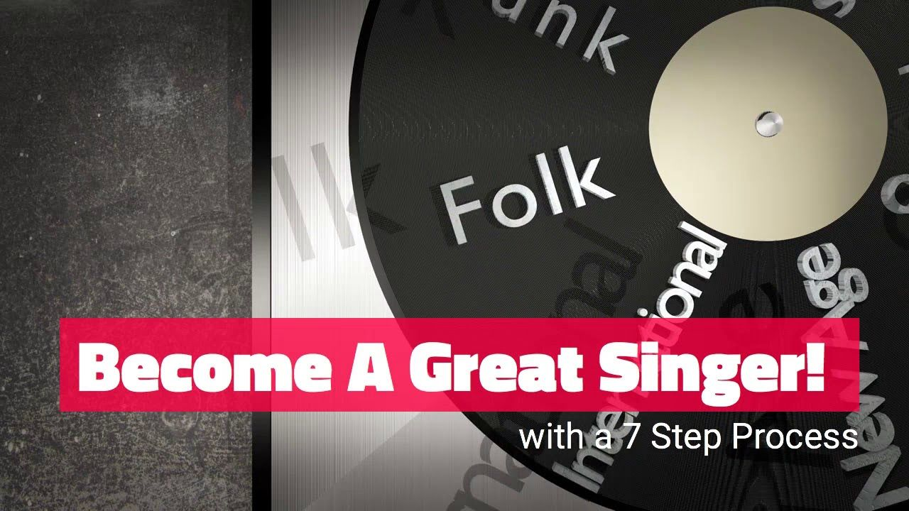 Step Process to a Great Singer How to