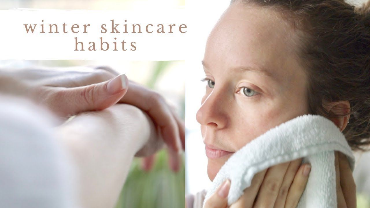 Winter Skincare Habits How I Care For My Dry Sensitive Skin Youtube In 2020 Winter Skin Care Skincare Habits Dry Sensitive Skin