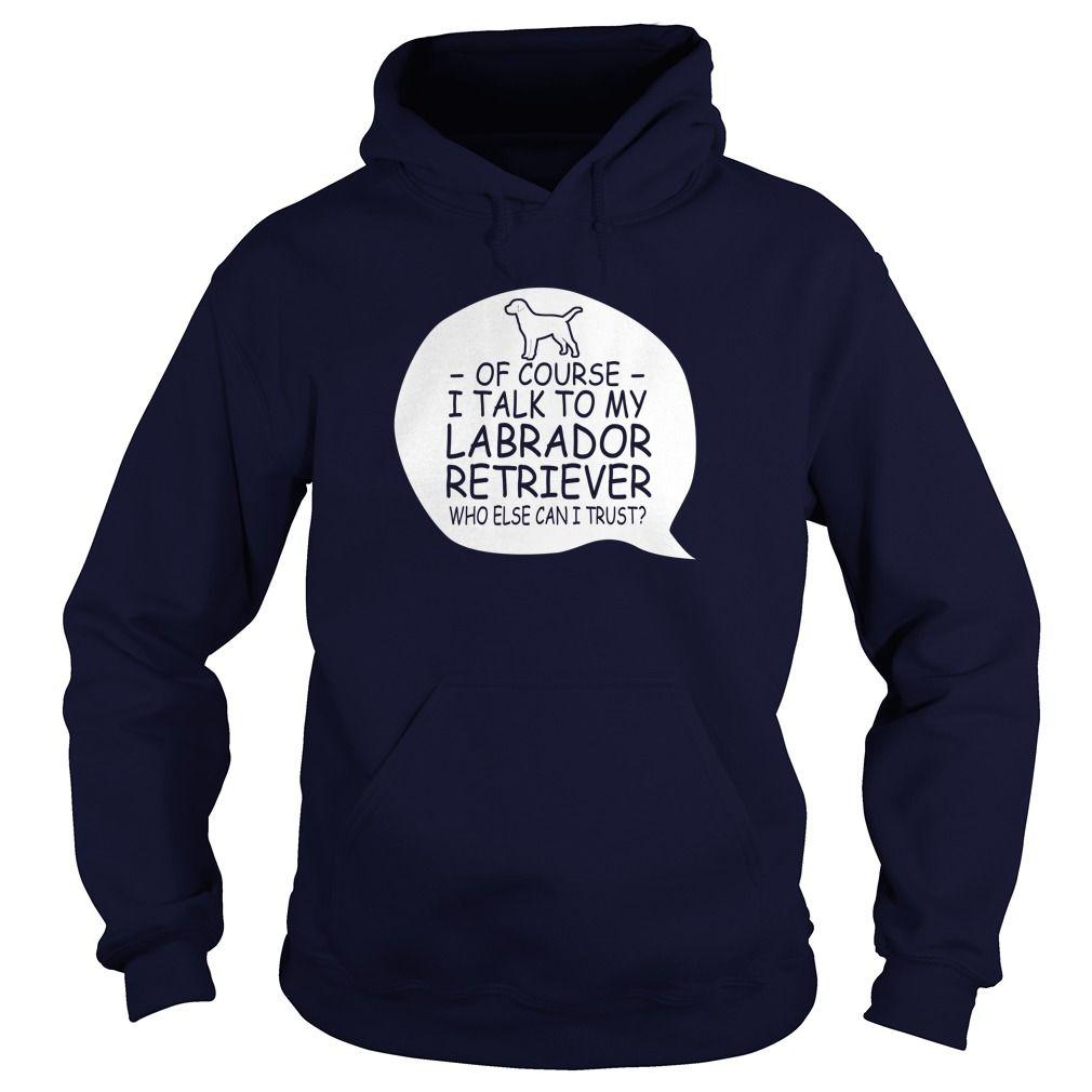Labrador Retriever - This shirt says my Labrador does tricks  #Labrador Retriever #Labrador Retrievershirts #iloveLabrador Retriever # tshirts