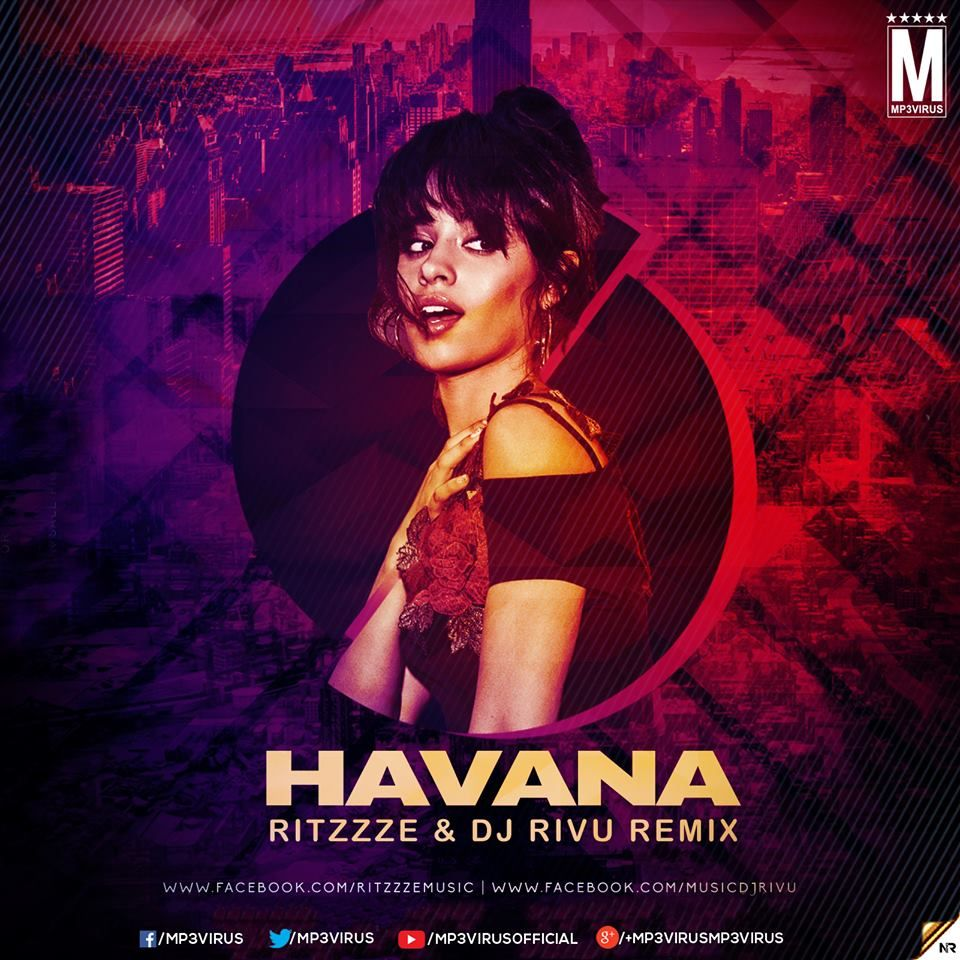 Camila Cabello Havana Ritzzze Dj Rivu Download Camila Cabello Dj Havana