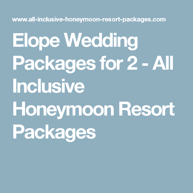 Elope Wedding Packages Just For 2 Are Very Popular In Fact More Often Than Not Our All Inclusive Caribbean Exactly Persons