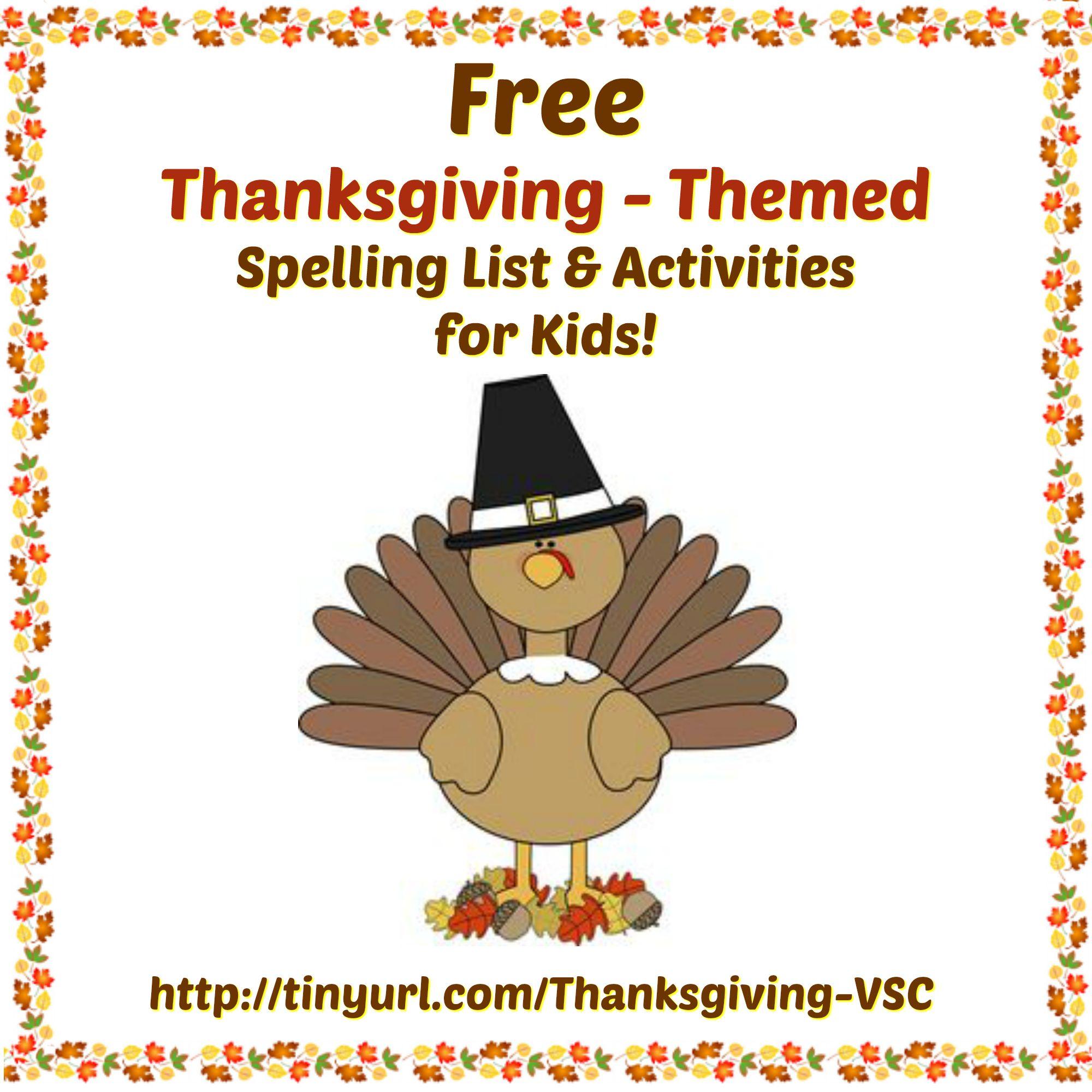 Thanksgiving Themed Spelling List Amp Activities For Kids