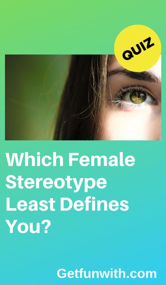 Type of woman quiz