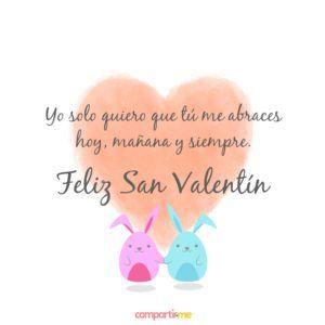 Imagenes De San Valentin Con Frases De Amor Cortas Y Bonitas Para