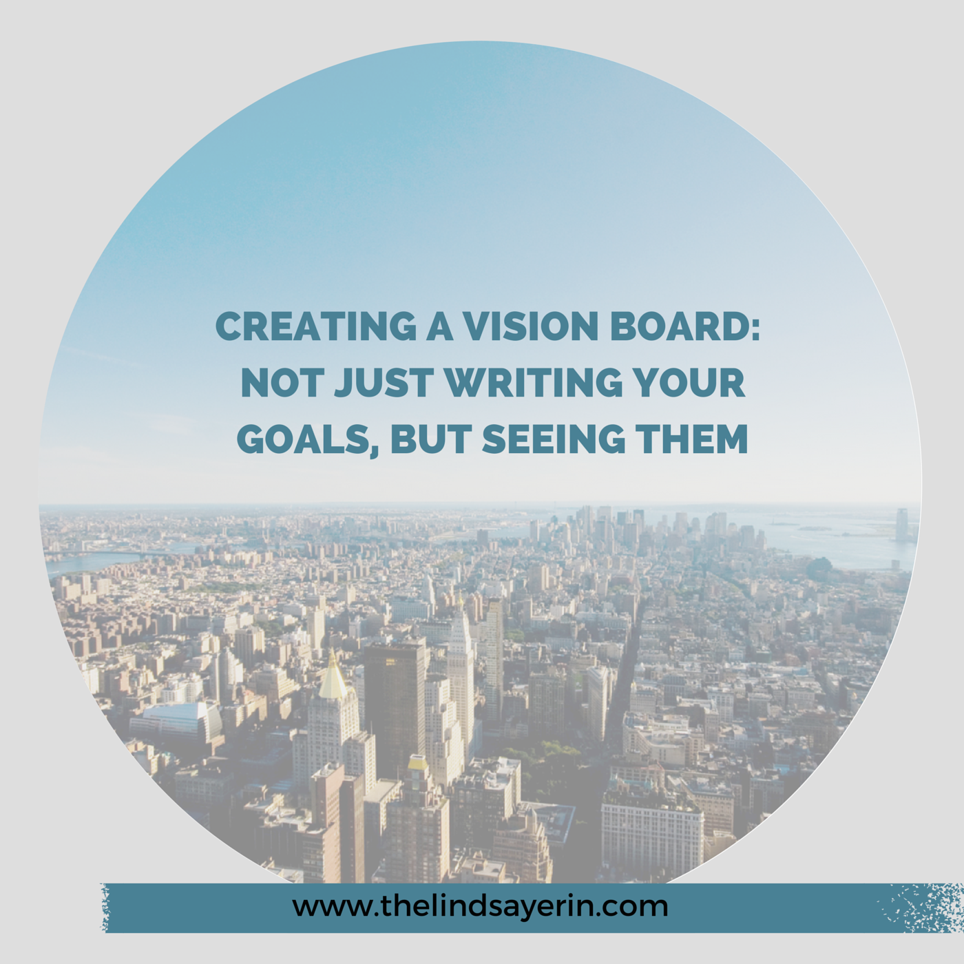 Creating a vision board to see your goals
