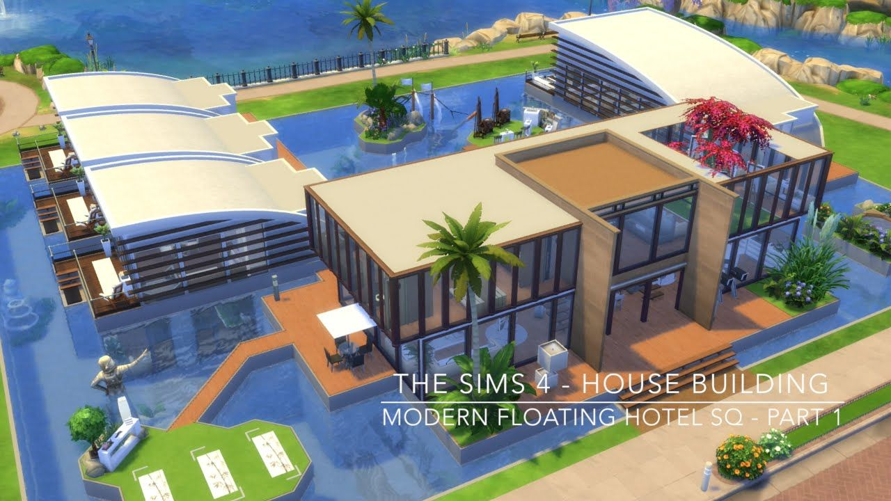 Urban treehouse sims 4 houses - The Sims 4 House Building Modern Floating Hotel Sq Part 1