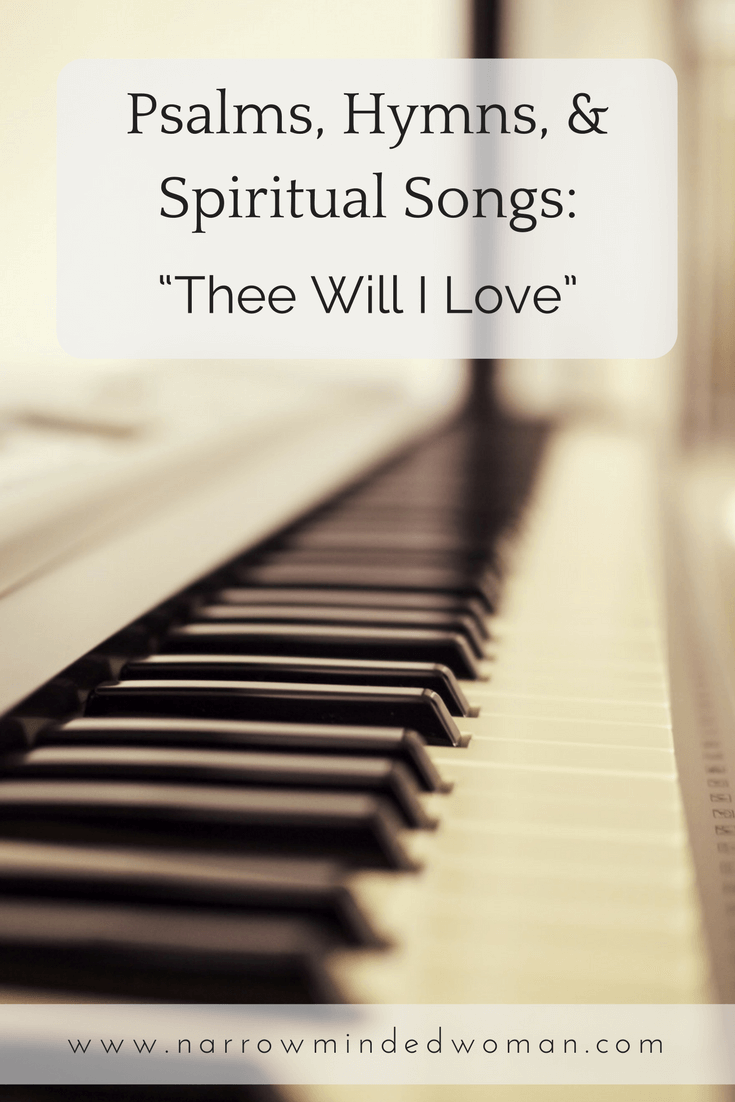 """""""Thee Will I Love"""" A prayer to Jesus in hymn."""