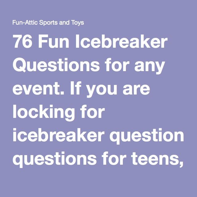 Dating site icebreaker questions for teens