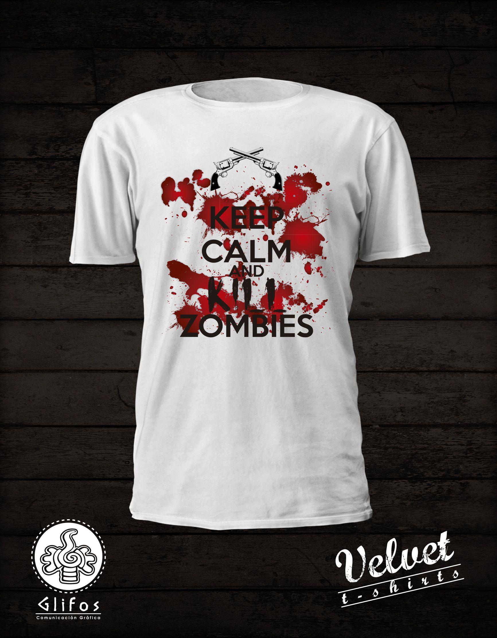 Keep calm and kill zombies. Playera impresa en serigrafía e93320e1a9fc1