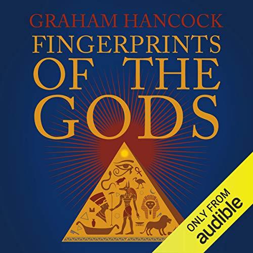 Fingerprints Of The Gods Graham Hancock Books Audio Books