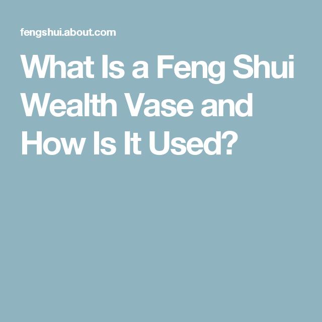 Make Your Feng Shui Wealth Vase Feng Shui And Wealth